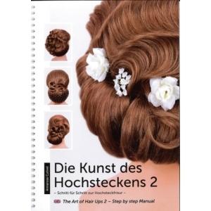 Frisurenbuch - Die Kunst des Hochsteckens